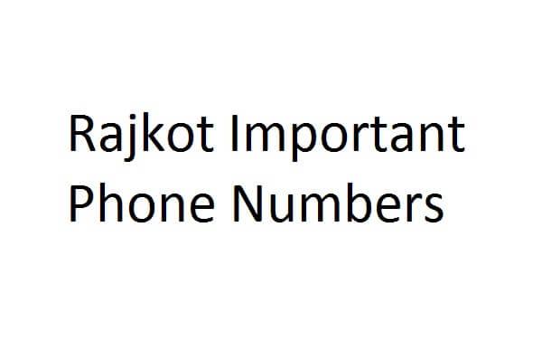 Rajkot Important Phone Numbers